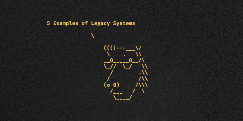 5 Examples of Legacy Systems | ModLogix
